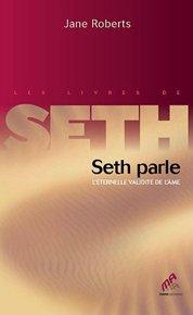Seth parle : L'éternelle validité de l'âme