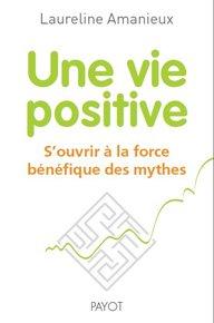 Une vie positive