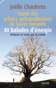 Guides des arbres extraordinaires de Suisse romande