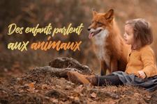 illustration de l'article Des enfants parlent aux animaux (Bande-annonce)
