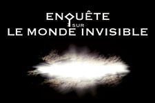 illustration de l'article Enquête sur  le monde invisible